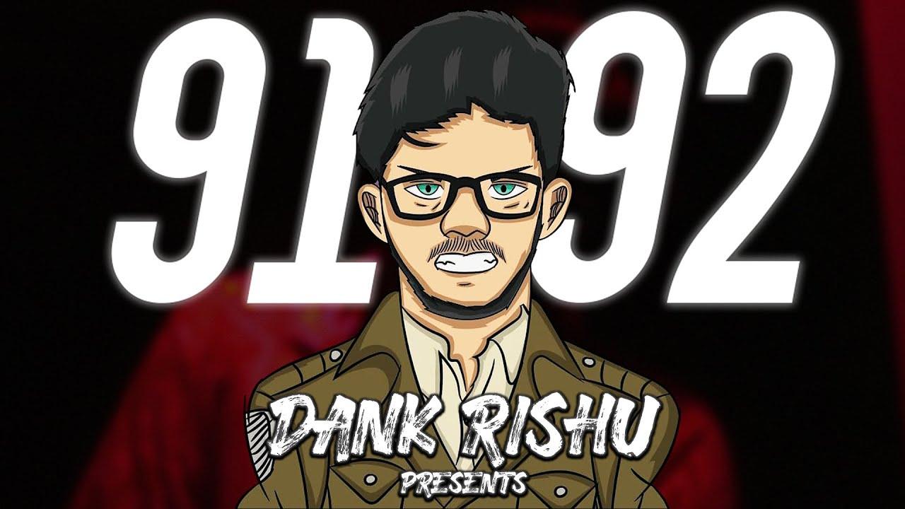 Download Dank Rishu - 91 92 (Official Video)