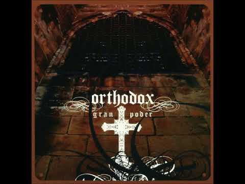 Orthodox: Gran Poder