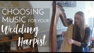 Choosing Music For Your Wedding Harpist