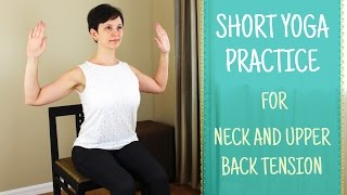 Chair yoga practice for the neck and upper back