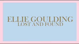 Ellie Goulding - Lost And Found (Audio)