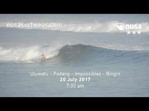 20 - 07 - 2017 / ✰✰✰ / NUSA's Daily Surf Video Report from the Bukit, Bali.