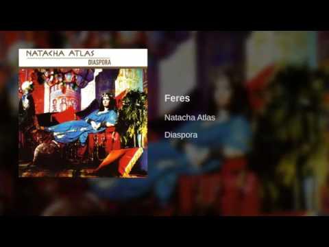 Feres - Natacha Atlas