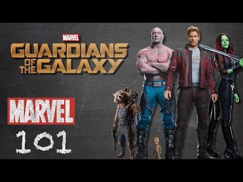 The Guardians of the Galaxy – Marvel 101