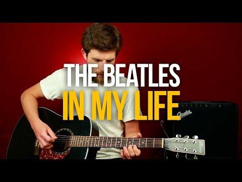 Как играть The Beatles In My Life на гитаре