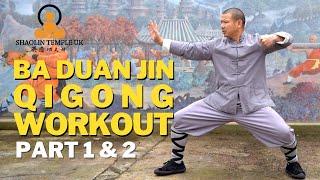 Shaolin Ba Duan Jin Qigong Workout Part 1 & 2