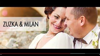 Svatební klip | Zuzka a Milan | Formát 720 p