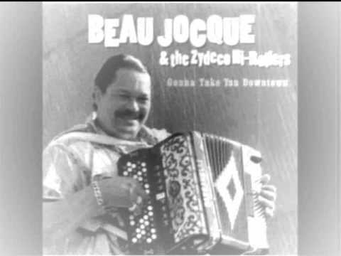 Beau Jocque & The Zydeco Hi Rollers - I'm on the Wonder