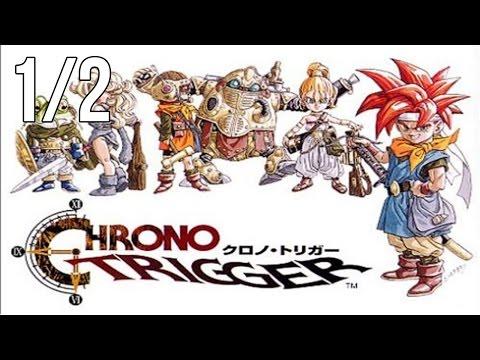 CHRONO TRIGGER - COMPLETO [1/2] | Alexelcapo