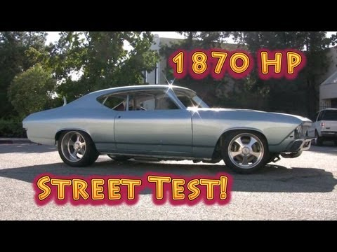 1870 Hp Chevelle Street Test Nelson Racing Engines Tom Nelson
