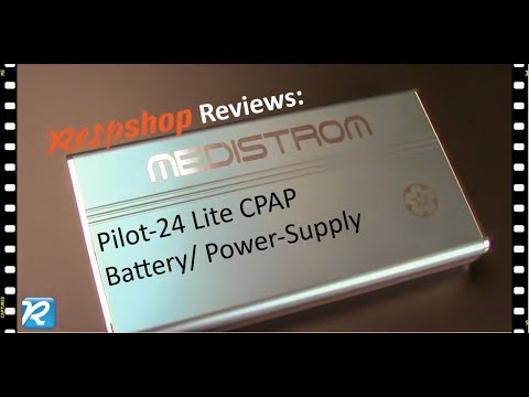 Product Review: Medistrom Pilot-24 Lite CPAP Battery/Backup Power Supply