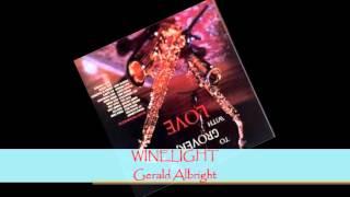 Gerald Albright - WINELIGHT