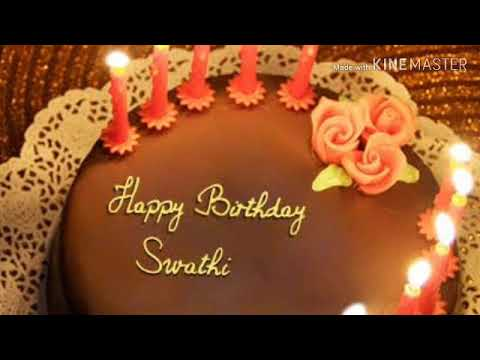 Happy Birthday Swati Massage If Your Friend Name Is Swathi Send Your Friend Youtube