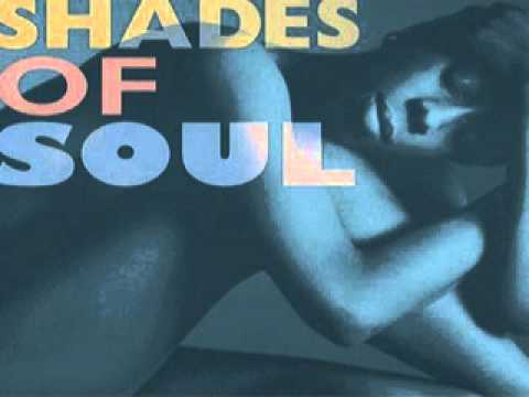 Shades Of Soul ~ All Night Long