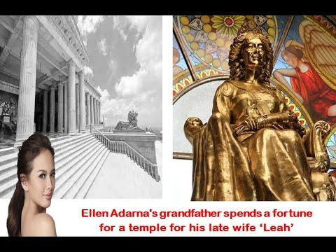 ELLEN ADARNA's grandfather spends fortune for a temple for his late Wife LEAH