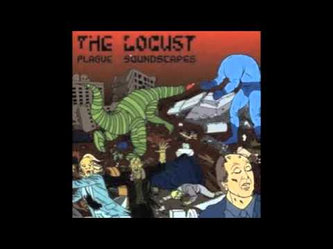 The Locust - Plague Soundscapes [FULL ALBUM]