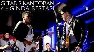 Gitaris Kantoran feat. Ginda Bestari - Red House
