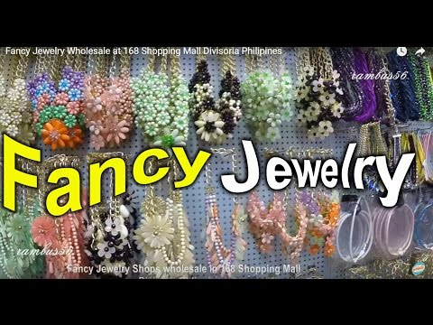 Fancy Jewelry Wholesale at 168 Shopping Mall Divisoria Philipines