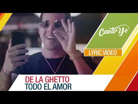 De La Ghetto – Todo el amor (feat Maluma y Wisin) [Official Video] Lyric Video | Canto yo