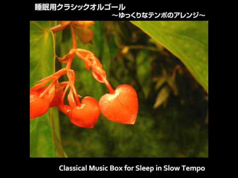 Canon in D (Music Box Version) in Slow Tempo for sleep