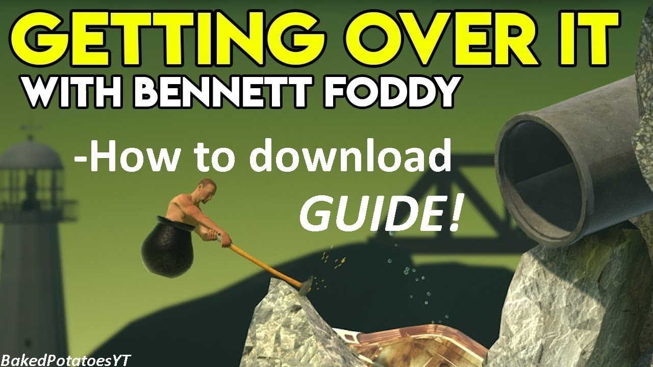 getting over it with bennett foddy download google drive