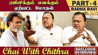அஜித் சார் என்று எப்போது கூப்பிட ஆரம்பித்தேன்? | Radha Ravi | Chai with Chithra | Part 4