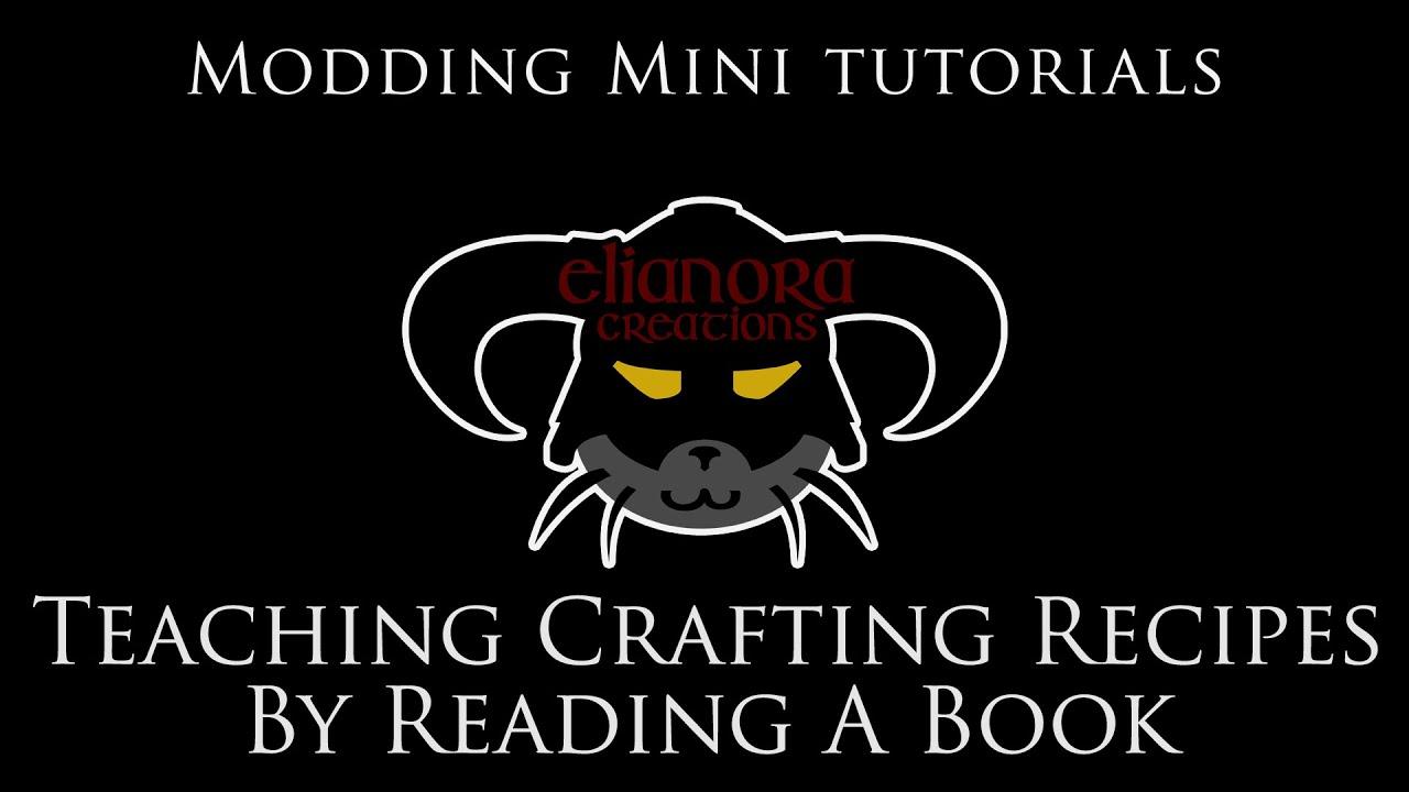 Modding Mini Tutorials - Teaching player a crafting recipe through a
