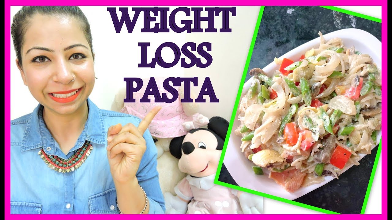 Healthy Pasta Recipes For Weight Loss