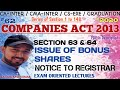 "62 | SECTION 63 & 64, ""ISSUE OF BONUS SHARES"" ""NOTICE TO REGISTRAR 