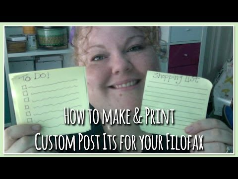 How to Make & Print your own Custom Post its for your Filofax etc