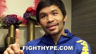 PACQUIAO REVEALS DREAM FINAL FIGHT, AND IT'S NOT MAYWEATHER; EXPLAINS PASSION TO KEEP FIGHTING