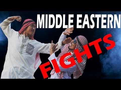 MIDDLE EASTERN FIGHTS