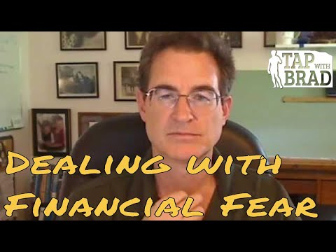 Financial Fear (worry and stress about not having enough money) - Tapping with Brad Yates