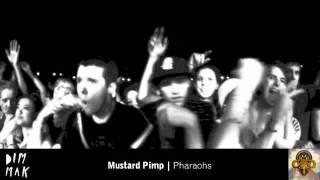 Mustard Pimp - Pharaohs