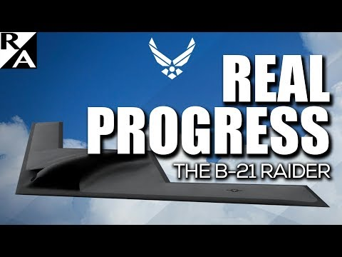 Right Angle - Real Progress: The B-21 Raider - 11/24/17