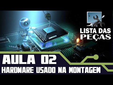 MONTAGEM DE COMPUTADORES CURSO COMPLETO: O HARDWARE - #AULA 02