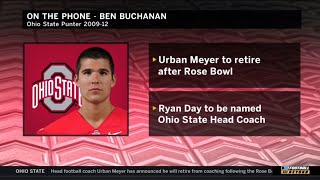 Ben Buchanan on Urban Meyer's Retirement   Ohio State   Big Ten Football