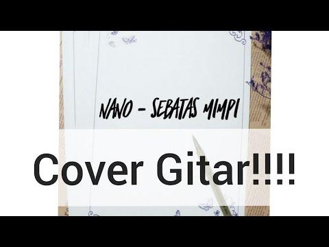 Nano - sebatas mimpi cover by elbepe26
