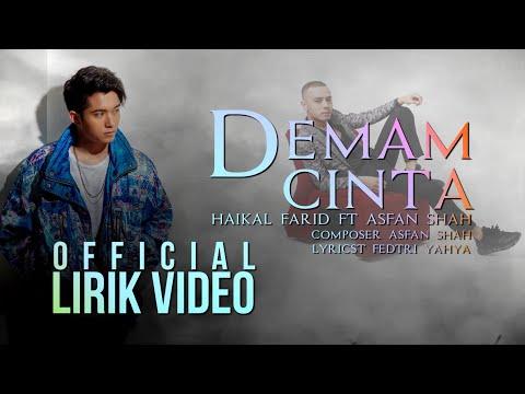 haikal-farid-ft-asfan-shah---demam-cinta-(official-lirik-video)