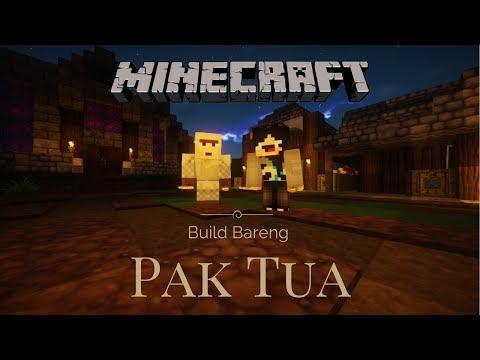 Pembuatan Kampung Pertama! - Build Bareng Pak Tua #1 Minecraft Indonesia
