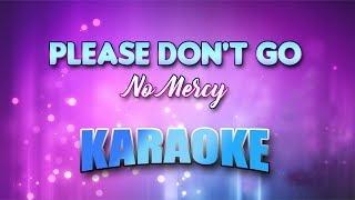 No Mercy - Please Don't Go (Karaoke version with Lyrics)