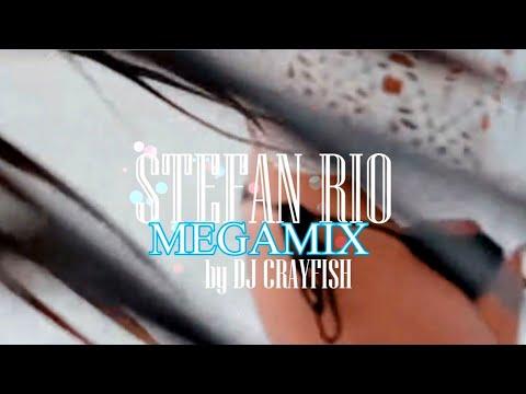STEFAN RIO - Megamix