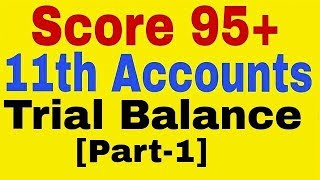 Trial Balance ,Class 11th Accounts