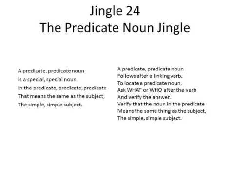 Jingle 24 The Predicate Noun Jingle 3rd Thru 8th Grade Youtube