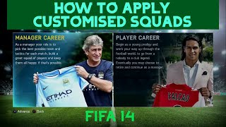 how to apply customised squads in career mode