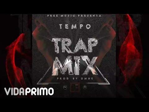 Tempo: Trap Mix [Prod Dj Omhe]