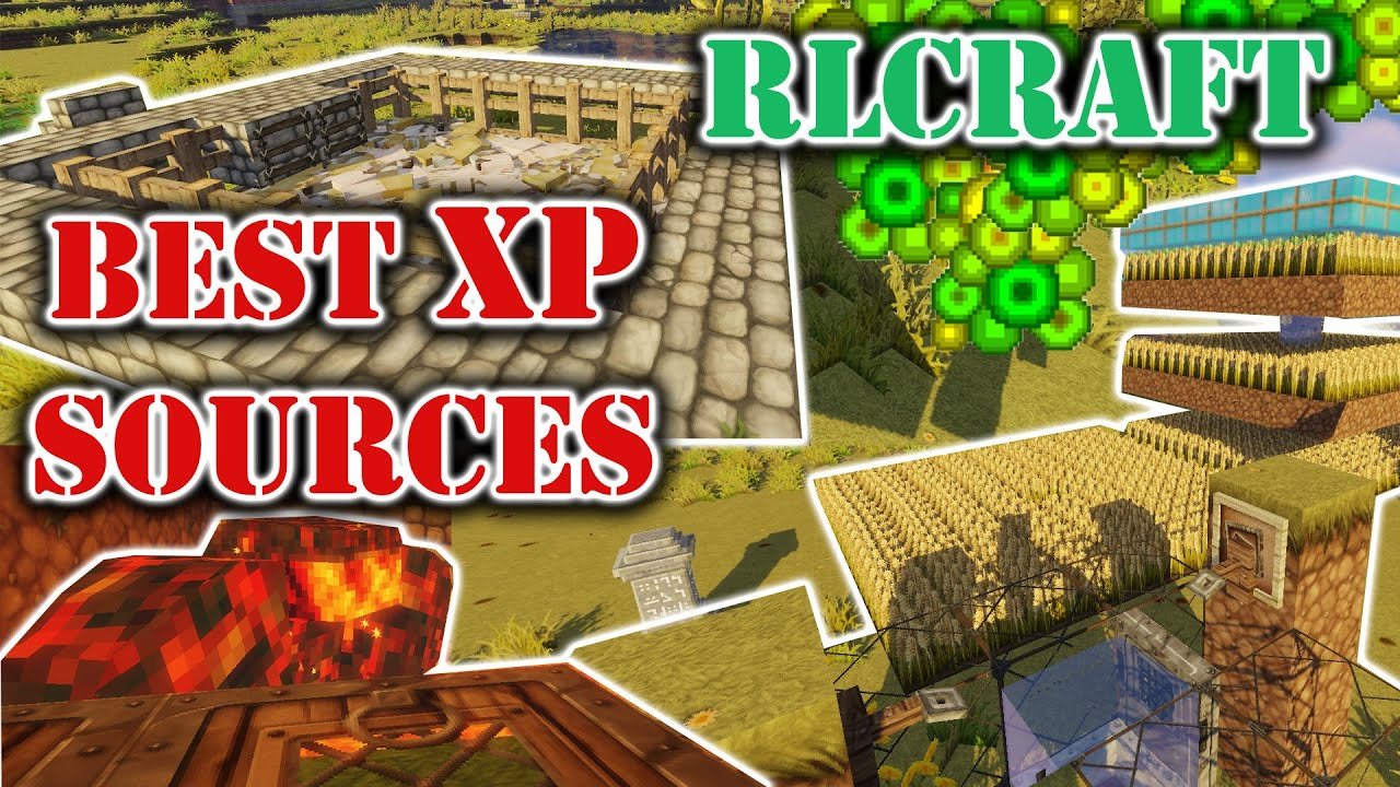 Rlcraft Xp Farm Best Xp Farming Methods Rlcraft Youtube