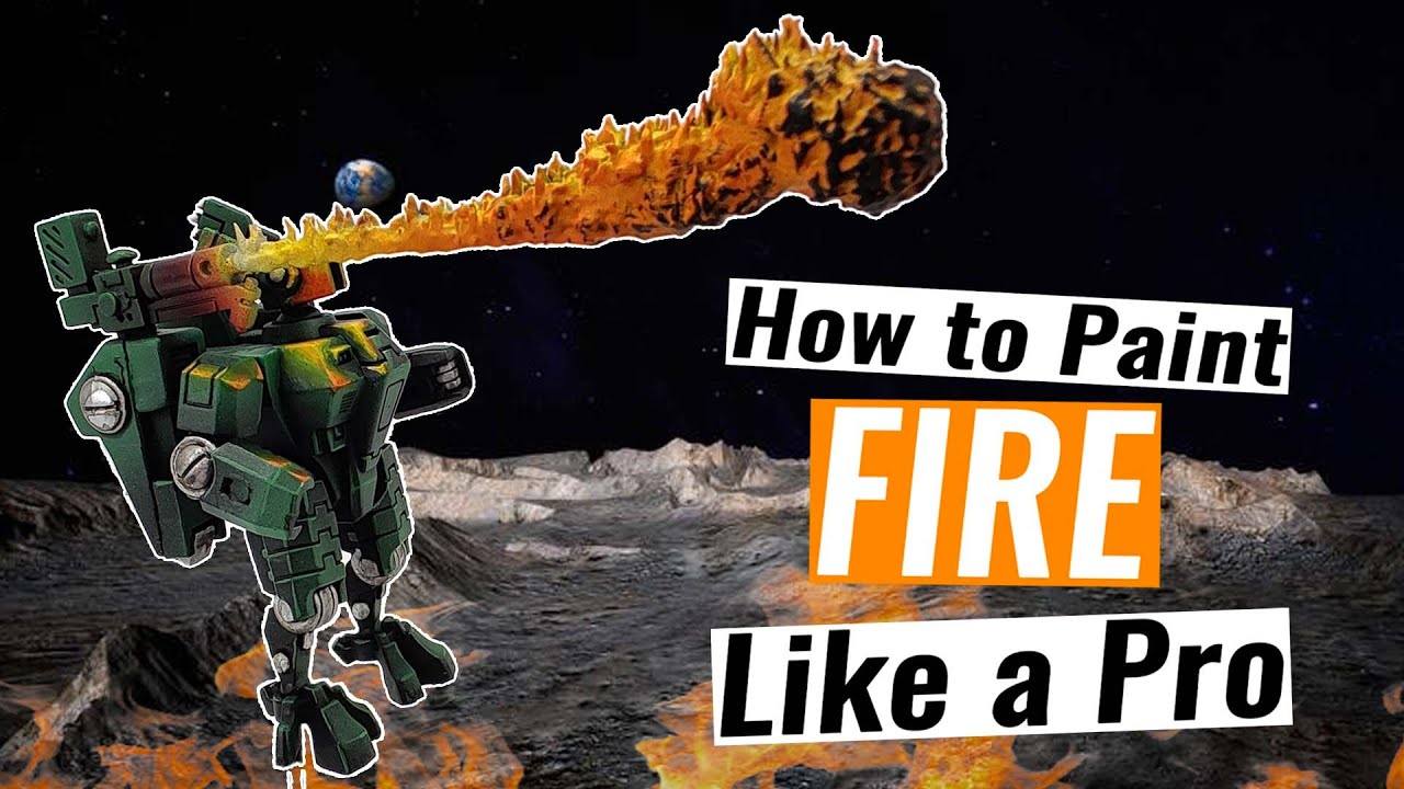 How To Paint Fire Like A Pro Paint Pro Nights At The Game Table On Patreon