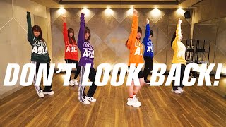 Don't look back! / だんさぶる!(Don't look back! / DANCEABLE!)