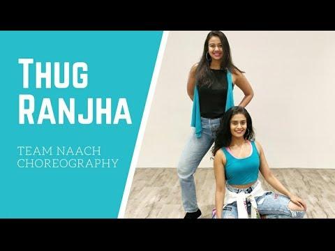 Thug Ranjha l Team Naach Choreography l Akasa Singh